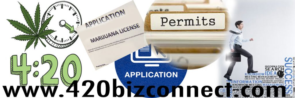 420 Business Connection Marijuana Applications and Licensing